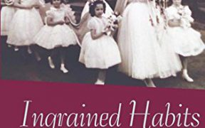 Ingrained Habits: Growing Up Catholic in Mid-Twentieth-Century America