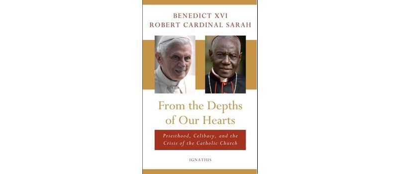 """From the Depths of Our Hearts,"" by retired Pope Benedict XVI and Cardinal Robert Sarah"